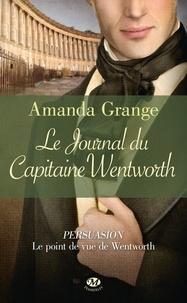 Amanda Grange - Le journal du capitaine Wentworth.