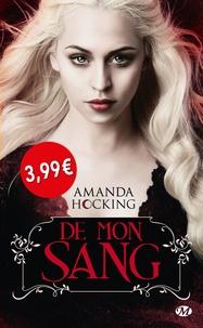 Amanda Hocking - De mon sang Tome 1 : .