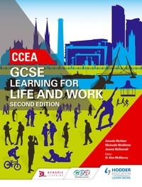 Amanda McAleer et Michaella McAllister - CCEA GCSE Learning for Life and Work Second Edition.