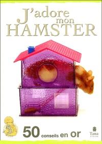 Amanda O'Neill - J'adore mon hamster.