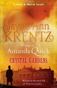 Amanda Quick - Crystal Gardens - Number 1 in series.