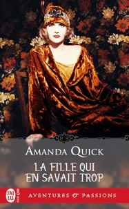 Téléchargement gratuit de livres d'électrothérapie La fille qui en savait trop PDF PDB MOBI 9782290207284 par Amanda Quick (French Edition)