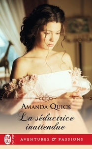 Amanda Quick - La séductrice inattendue.