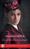 Amanda Quick - Le jardin des mensonges.