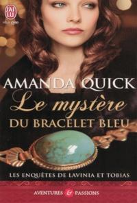 Amanda Quick - Les enquêtes de Lavinia et Tobias Tome 2 : Le mystère du bracelet bleu.