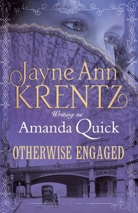 Amanda Quick - Otherwise Engaged.