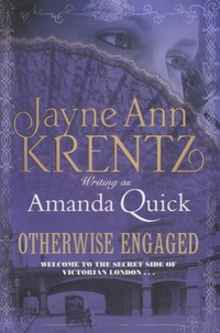 Amanda Quick - Otherwise Engaged.