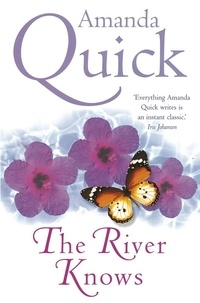 Amanda Quick - The River Knows.