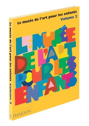 Amanda Renshaw - Le Musée de l'art pour les enfants - Tome 2.