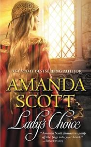Amanda Scott - Lady's choice.