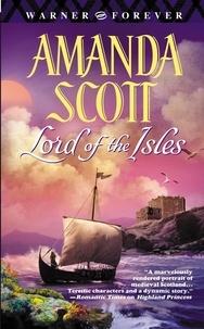 Amanda Scott - Lord of the Isles.