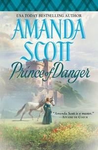 Amanda Scott - Prince of Danger.