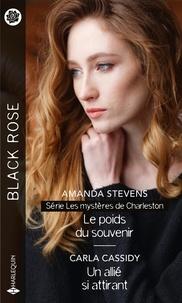 Amanda Stevens et Carla Cassidy - Le poids du souvenir ; Un allié si attirant.