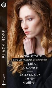 Amanda Stevens et Carla Cassidy - Le poids du souvenir - Un allié si attirant.