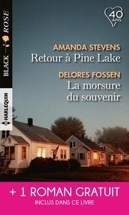 Amanda Stevens et Delores Fossen - Retour à Pine Lake - La morsure du souvenir - L'identité d'une autre.