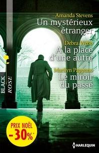 Amanda Stevens et Debra Webb - Un mystérieux étranger - A la place d'une autre - Le miroir du passé - (promotion).