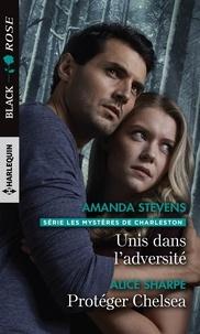 Amanda Stevens et Alice Sharpe - Unis dans l'adversité - Protéger Chelsea.
