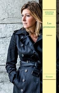 Amanda Sthers - Les promesses.