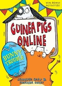 Amanda Swift et Jennifer Gray - Bunny Trouble.