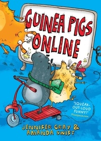 Amanda Swift et Jennifer Gray - Guinea Pigs Online.