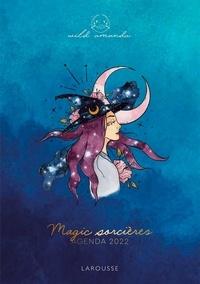 Amanda Wild et Delphine Lalande - Magic sorcières - agenda 2022.