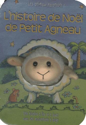 Amanda Wood - L'histoire de Noël de Petit Agneau.