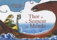 Amandine Alamichel - Thor et le Serpent du Monde.
