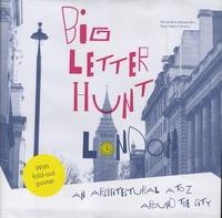 Amandine Alessandra et Rute Nieto Ferreira - Big Letter Hunt London - An Architectural A to Z Around the City.