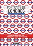 Amandine Alexandre - Portraits de Londres.