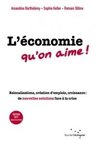 Amandine Barthélémy et Sophie Keller - L'économie qu'on aime ! - Relocalisations, création d'emplois, croissance : de nouvelles solutions face à la crise.