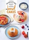 Amandine Bernardi - 35 recettes plaisir & minceur de bowl cakes.