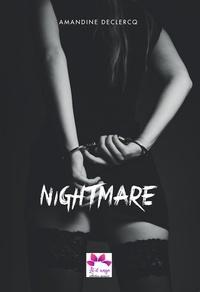 Amandine Declercq - Nightmare - Dark Romance.