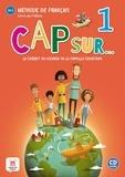 Amandine Demarteau et Aurore Jarlang - Méthode de français Cap sur... 1 A1.1 Le carnet de voyage de la famille Cousteau - Livre de l'élève. 1 CD audio