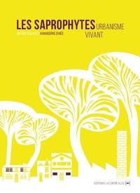 Les Saprophytes - Urbanisme vivant.pdf