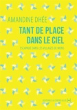 Amandine Dhée - Tant de place dans le ciel - Escapade dans les villages de Mons.