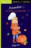 Amandine Gardie et Diya Lim - Amandine  : Amandine - La tarte à la citrouille.
