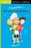 Amandine Gardie et Diya Lim - Amandine  : Amandine - Mes amis à la boulangerie.