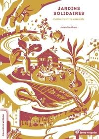 Amandine Geers - Jardins solidaires - Cultiver le vivre-ensemble.