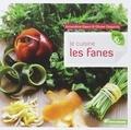 Amandine Geers et Olivier Degorce - Je cuisine les fanes.