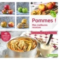 Amandine Geers - Pommes ! Mes meilleures recettes.