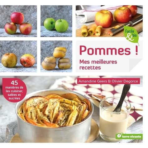 Amandine Geers - Pommes ! Mes meilleures recettes.