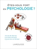 Amandine Lafargue et Ariane Bilheran - Êtes-vous fort en psychologie ?.