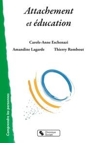 Amandine Lagarde et Carole-Anne Eschenazi - Attachement et éducation.