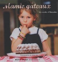 Amandine - Mamie gâteaux - Les recettes d'Amandine.