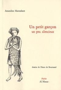 Amandine Marembert - Un petit garçon un peu silencieux.