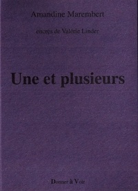 Amandine Marembert - Une et plusieurs.