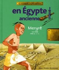 Amandine Marshall et Jérôme Brasseur - En Egypte ancienne - Meryrê, Set Maât 1480 av. J.-C..