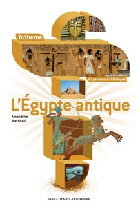 Amandine Marshall - L'Egypte antique.