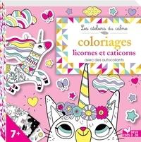 Amandine Notaert - Coloriages licornes et caticorns - Avec des autocollants.