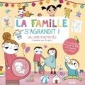 Amandine Notaert - La famille s'agrandit ! - Un livre d'activités à réaliser par l'enfant.